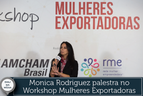 Monica Rodriguez palestra no Workshop Mulheres Exportadoras