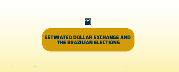 Infographic: Estimated Dollar Exchange and the Brazilian Elections