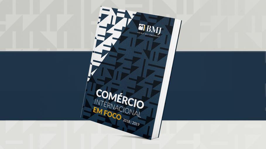"""BMJ libera e-book gratuito de """"Comércio Internacional em Foco 2018-2019"""""""