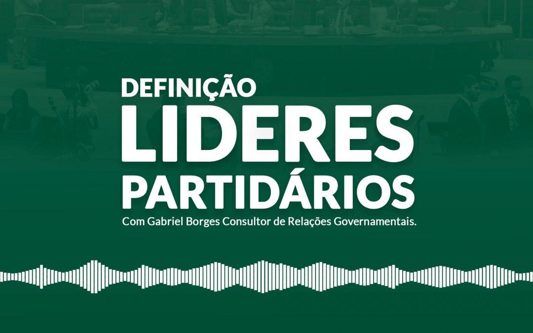HL 05 – Definição lideres partidários