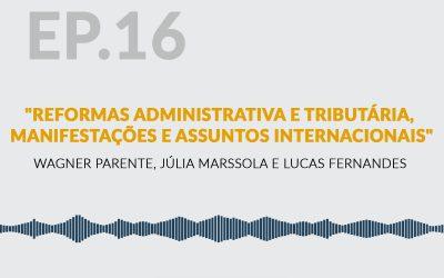 Reformas Administrativa e Tributária, Manifestações e Assuntos Internacionais