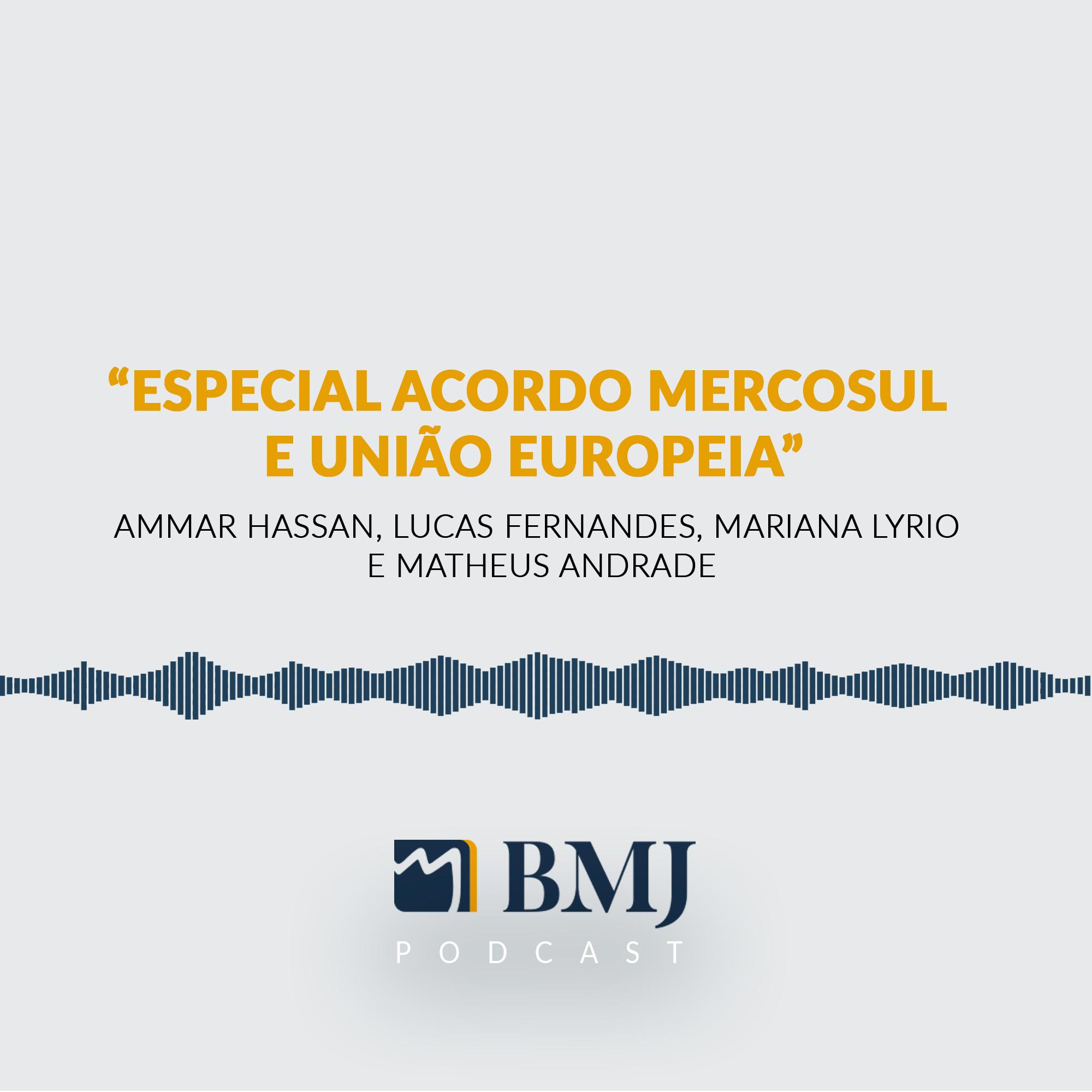 Especial Acordo Mercosul  e União Europeia