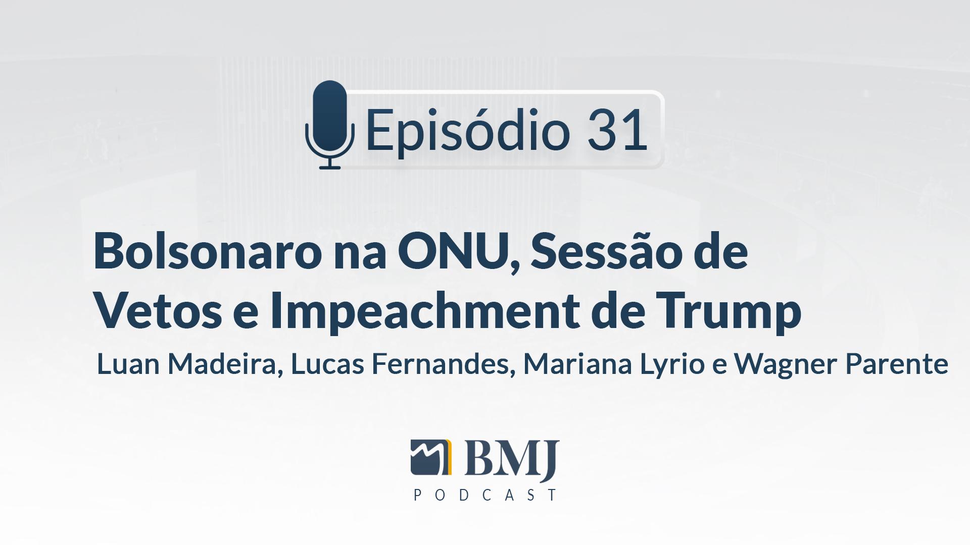 Bolsonaro na ONU, Sessão de Vetos e Impeachment de Trump