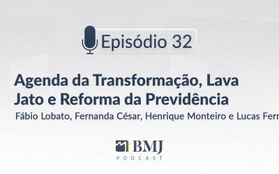 Agenda da Transformação, Lava Jato e Reforma da Previdência
