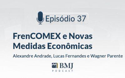 FrenCOMEX e Novas Medidas Econômicas