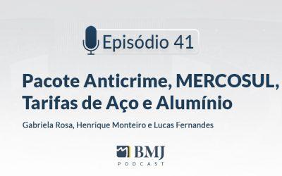 Pacote Anticrime, MERCOSUL, Tarifas de Aço e Alumínio