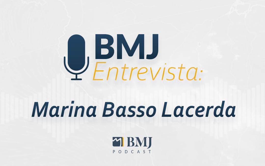 BMJ Entrevista – Marina Basso Lacerda
