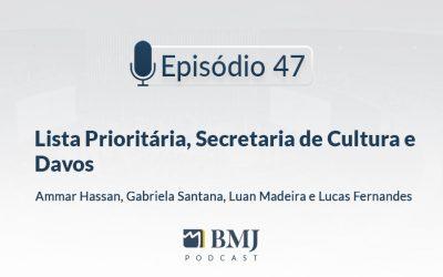 Lista Prioritária, Secretaria de Cultura e Davos