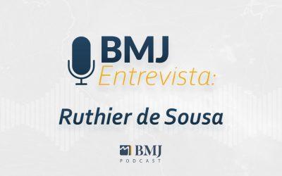 BMJ Entrevista Ruthier de Sousa