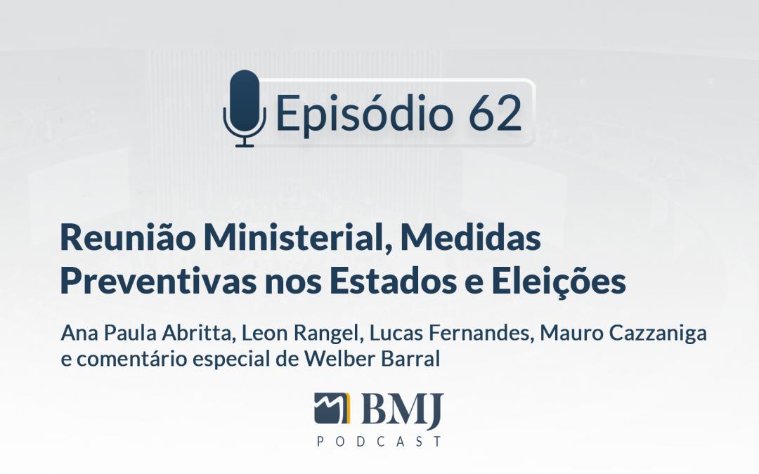 Reunião Ministerial, Medidas Preventivas nos Estados e Eleições