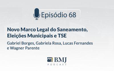 Novo Marco Legal do Saneamento, Eleições Municipais e TSE