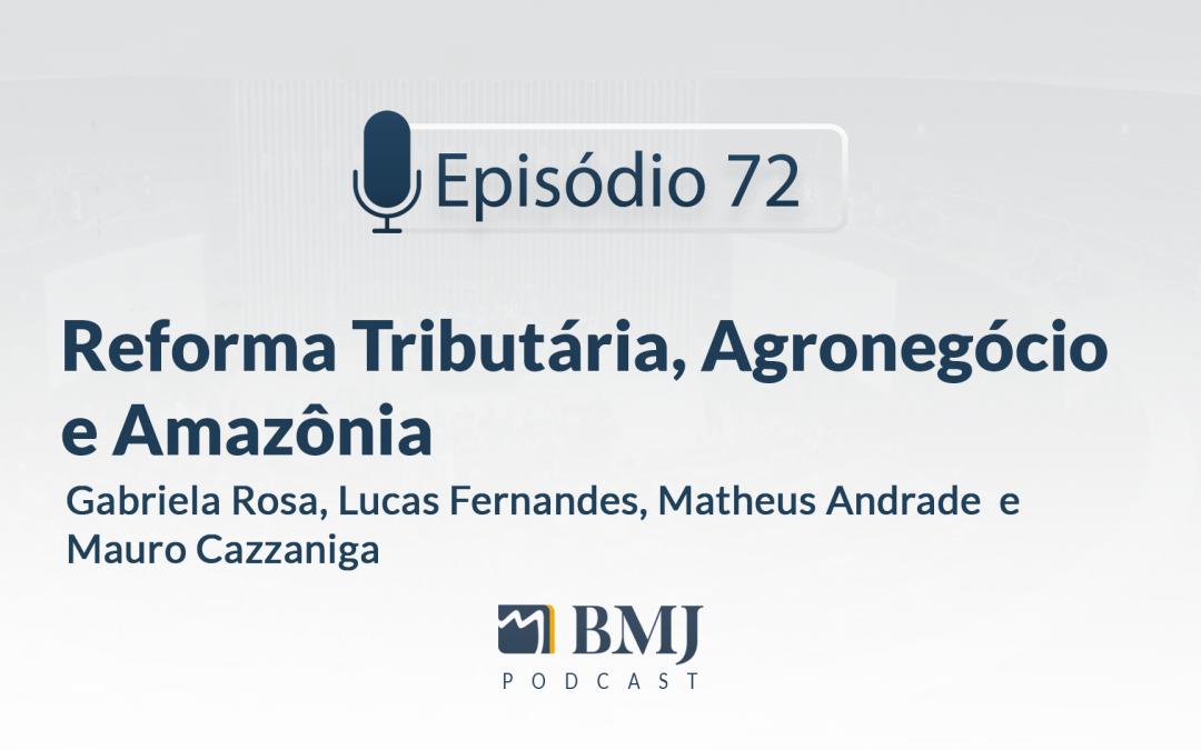 Reforma Tributária, Agronegócio e Amazônia