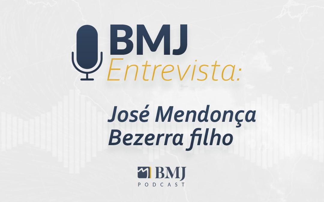 BMJ Entrevista José Mendonça Bezerra filho