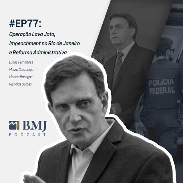 Operação Lava Jato, Impeachment no Rio de Janeiro e Reforma Administrativa