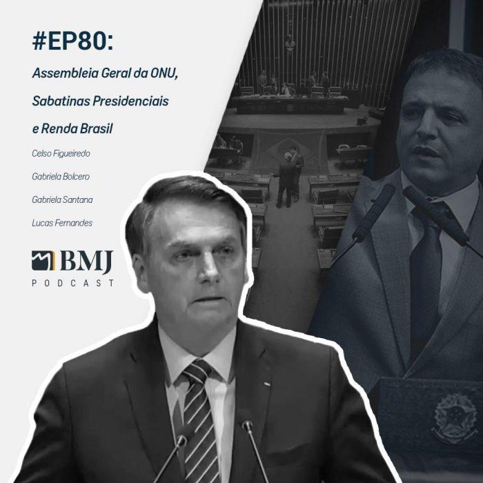 Assembleia Geral da ONU, Sabatinas Presidenciais e Renda Brasil