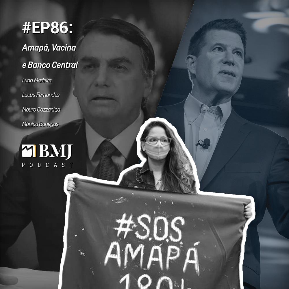 Amapá, Vacina, 5G e Banco Central