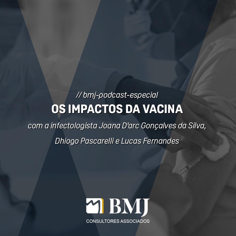 BMJ Especial – Os Impactos da Vacina