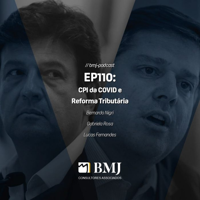 CPI da COVID e Reforma Tributária