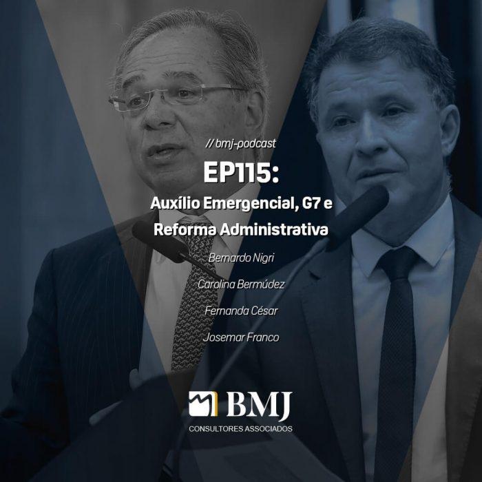 Auxílio Emergencial, G7 e Reforma Administrativa