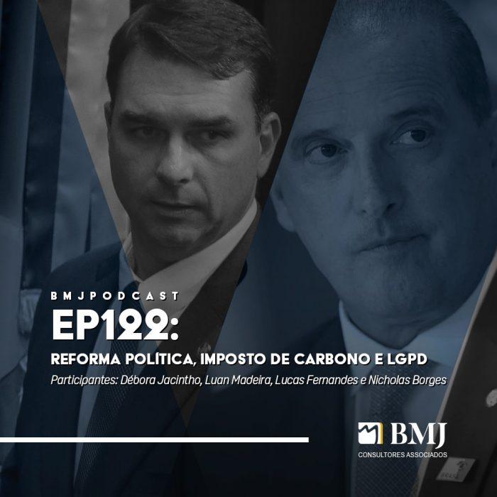 Reforma Política, Imposto de Carbono e LGPD